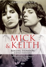 Mick & Keith. Rolling Stonesów portret podwójny