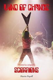 Wind of Change - Historia zespołu Scorpions