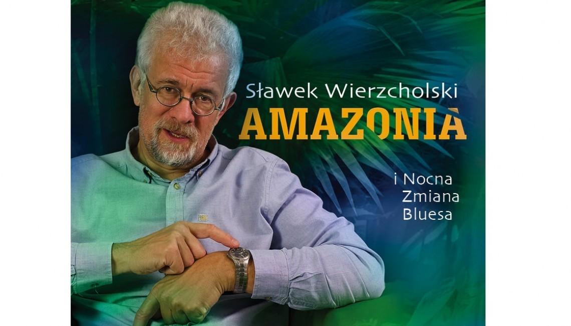 """Kolejny videoclip promujący CD """"Amazonia"""" Sławka Wierzcholskiego i Nocnej Zmiany Bluesa"""