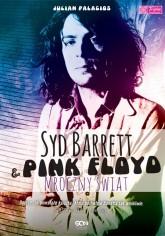 Syd Barret & Pink Floyd. Mroczny świat