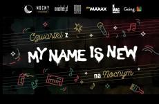 Koncertowe czwartki z My Name Is New na Nocnym Markecie