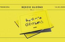 """""""Będzie Głośno Vol. 2"""" – premiera singla i koncert promujący płytę radiowej Czwórki"""