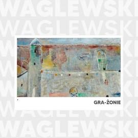 Waglewski Gra-żonie (reedycja)