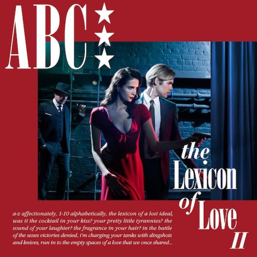 """ABC powracają z nowa płytą, kontynuacją bestsellerowego krążka """"The Lexicon of Love"""""""
